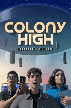 DAVID BRIN's Colony High