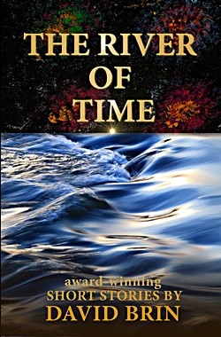 DAVID BRIN's The River of Time